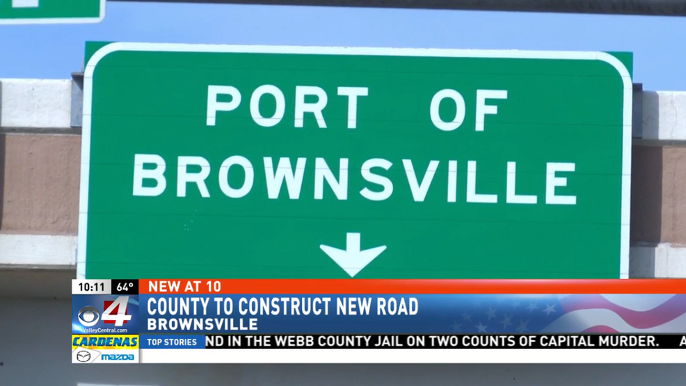 Cameron County To Construct New Road For Commercial Traffic Kgbt