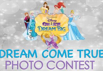 DISNEY ON ICE DREAM COME TRUE PHOTO CONTEST
