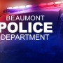 Breaking News: Beaumont PD officer subject of criminal and internal investigation