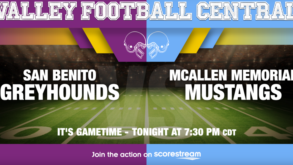 Listen Live: San Benito Greyhounds at McAllen Memorial Mustangs
