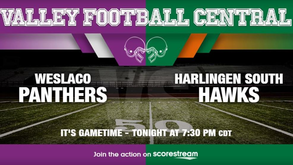 Listen Live: Weslaco Panthers at Harlingen South Hawks
