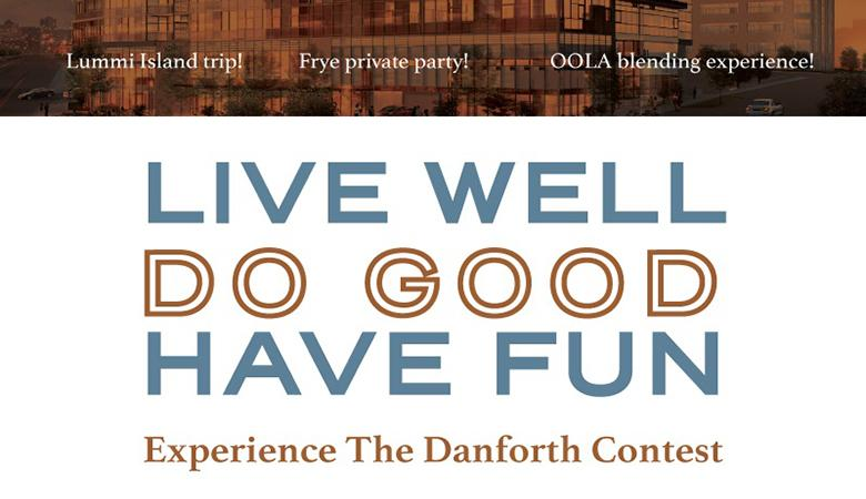 The Danforth contest is giving you a chance to get in early by entering to win one of four unique experiences, while giving back to the community that make The Danforth's location such a great place to live.  Visit www.thedanforthseattle.com/contest to enter!