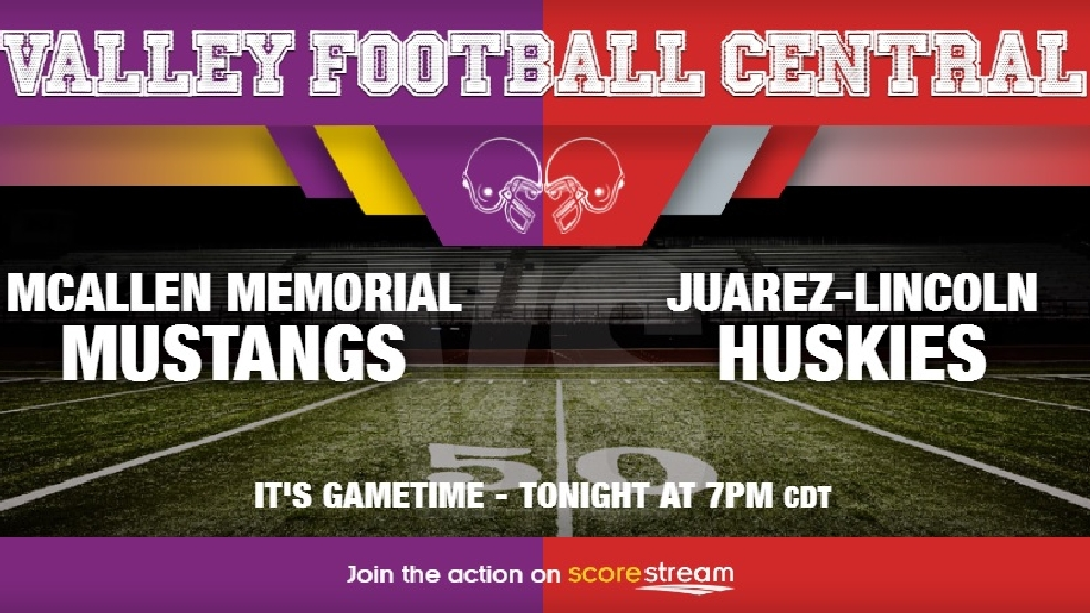 Watch Live: La Joya Juarez-Lincoln Huskies at McAllen Memorial Mustangs