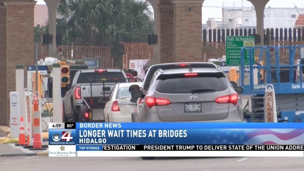 Longer wait times at Hidalgo-Reynosa International Bridge   KGBT
